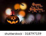 halloween night blurred... | Shutterstock .eps vector #318797159