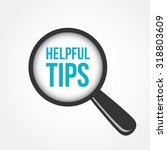 helpful tips magnifying glass | Shutterstock .eps vector #318803609