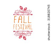 fall festival. hand sketched... | Shutterstock .eps vector #318820745