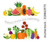 organic fruits and vegetables... | Shutterstock .eps vector #318863975