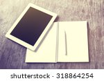 blank digital tablet  diary and ... | Shutterstock . vector #318864254