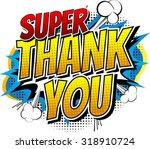 Super Thank You   Comic Book...