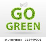 Go Green   Eco Poster. Green...