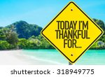 today im thankful for... sign... | Shutterstock . vector #318949775