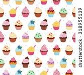 yummy cupcakes vector seamless... | Shutterstock .eps vector #318955139
