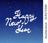 happy new year lettering on... | Shutterstock .eps vector #319075589