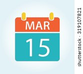 colorful calender icon   mar 15 | Shutterstock .eps vector #319107821