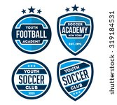 a set of football badge and... | Shutterstock .eps vector #319184531
