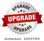 upgrade 3d silver badge with... | Shutterstock .eps vector #319197395