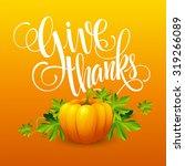 vector pumpkin and leaves.... | Shutterstock .eps vector #319266089
