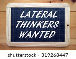 the phrase lateral thinkers... | Shutterstock . vector #319268447