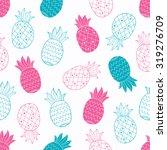 pineapple doodle seamless... | Shutterstock .eps vector #319276709