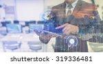 double exposure of businessman... | Shutterstock . vector #319336481