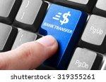 transfering online. gesture of...   Shutterstock . vector #319355261