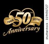 50th anniversary background   Shutterstock .eps vector #319450727