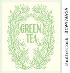 tea ornate label. hand drawn... | Shutterstock .eps vector #319476929