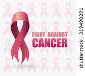 fight against breast cancer... | Shutterstock .eps vector #319490291