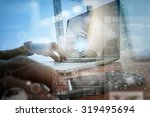 businessman hand working with... | Shutterstock . vector #319495694