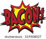bacon | Shutterstock .eps vector #319508027