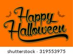 vintage happy halloween... | Shutterstock .eps vector #319553975