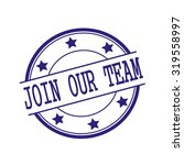 Join Our Team Blue Black Stamp...