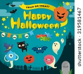 happy halloween vector... | Shutterstock .eps vector #319581467