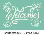 "hand lettering ""welcome"".... 