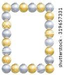 christmas balls picture frame ... | Shutterstock .eps vector #319657331