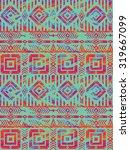 tribal ethnic seamless pattern... | Shutterstock .eps vector #319667099