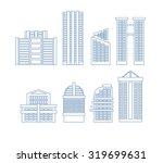 high rise buildings. edifice... | Shutterstock .eps vector #319699631