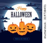 happy halloween card with three ... | Shutterstock . vector #319738451