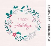happy holidays greeting card.... | Shutterstock .eps vector #319768439