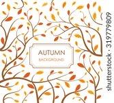 vector decorative autumn  card... | Shutterstock .eps vector #319779809