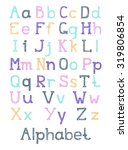 hand drawn alphabet.... | Shutterstock .eps vector #319806854