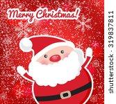 cute santa claus om red... | Shutterstock .eps vector #319837811