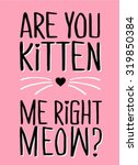 slogan graphic for t shirt | Shutterstock .eps vector #319850384