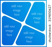 photo collage frame  empty... | Shutterstock .eps vector #319850627