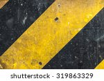 metal texture with caution sign ... | Shutterstock . vector #319863329