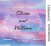 watercolor save the date card....   Shutterstock .eps vector #319945811