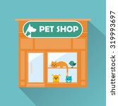 Stock vector pet shop flat icon with long shadow vector flat design pet shop facade isolated bright shop 319993697