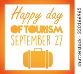 happy day of tourism yellow... | Shutterstock .eps vector #320166965