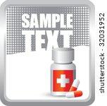 medicine bottle and pills on... | Shutterstock .eps vector #32031952