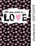 romantic card or t shirt print. ... | Shutterstock .eps vector #320712479