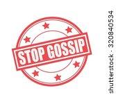 stop gossip white stamp text on ... | Shutterstock . vector #320840534