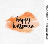 brush lettering happy halloween ...   Shutterstock .eps vector #320899907