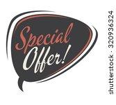 special offer retro speech...   Shutterstock .eps vector #320936324