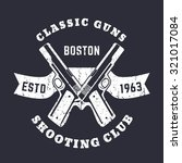 classic guns grunge emblem with ... | Shutterstock .eps vector #321017084