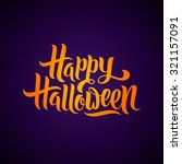 happy halloween greeting card... | Shutterstock .eps vector #321157091