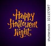 happy halloween night greeting... | Shutterstock .eps vector #321157097