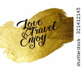gold foil live create enjoy be... | Shutterstock .eps vector #321412145